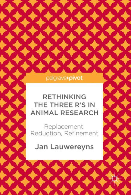 Cover of 'Rethinking the Three R's in Animal Research'