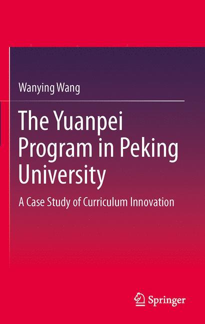 Cover of 'The Yuanpei Program in Peking University'