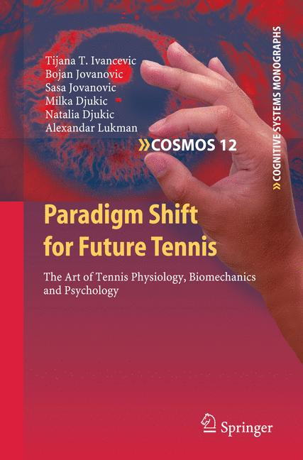 Cover of 'Paradigm Shift for Future Tennis'