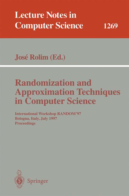 Cover of 'Randomization and Approximation Techniques in Computer Science'