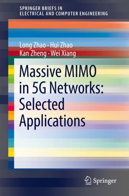 Cover of 'Massive MIMO in 5G Networks: Selected Applications'