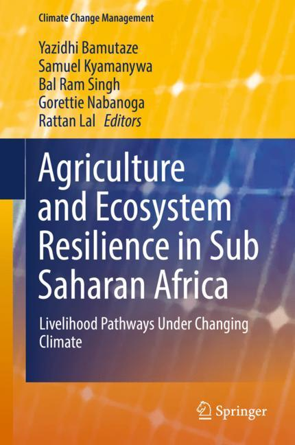 Cover of 'Agriculture and Ecosystem Resilience in Sub Saharan Africa'