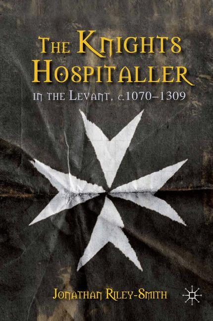 Cover of 'The Knights Hospitaller in the Levant, c.1070–1309'