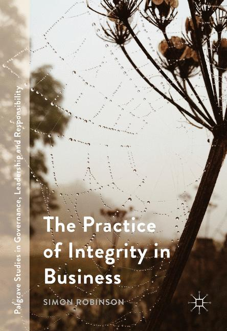 Cover of 'The Practice of Integrity in Business'