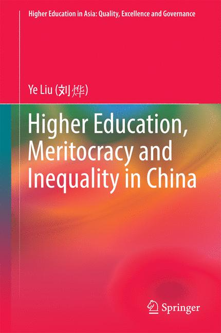 Cover of 'Higher Education, Meritocracy and Inequality in China'