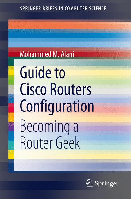 Cover of 'Guide to Cisco Routers Configuration'