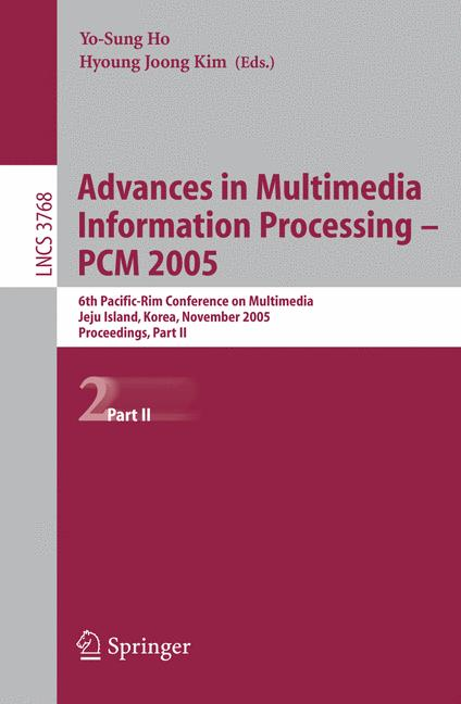 Cover of 'Advances in Multimedia Information Processing - PCM 2005'