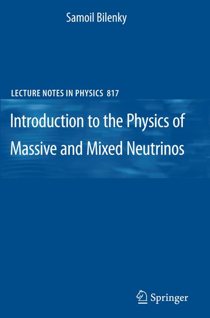 Cover of 'Introduction to the Physics of Massive and Mixed Neutrinos'