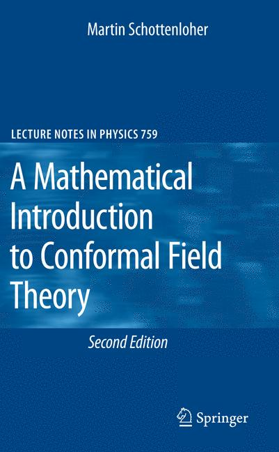 Cover of 'A Mathematical Introduction to Conformal Field Theory'