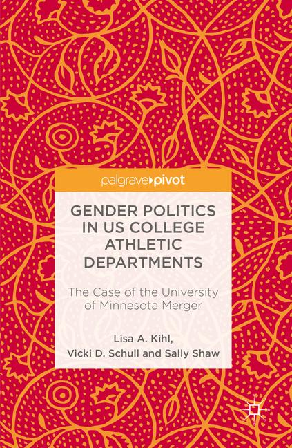 Cover of 'Gender Politics in US College Athletic Departments'