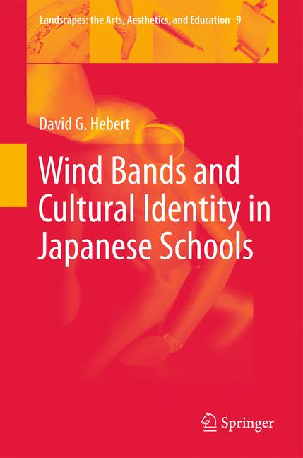 Cover of 'Wind Bands and Cultural Identity in Japanese Schools'