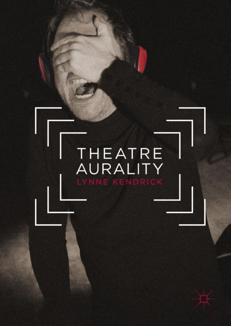 Cover of 'Theatre Aurality'