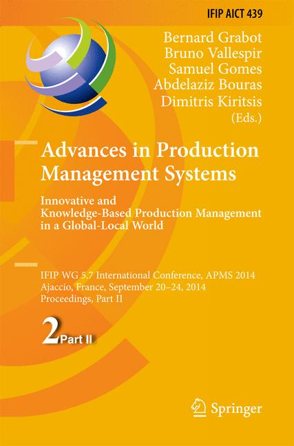 Cover of 'Advances in Production Management Systems. Innovative and Knowledge-Based Production Management in a Global-Local World'
