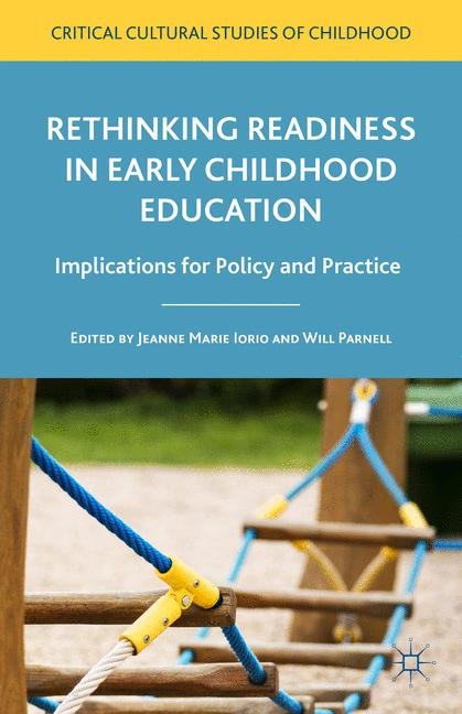 Cover of 'Rethinking Readiness in Early Childhood Education'