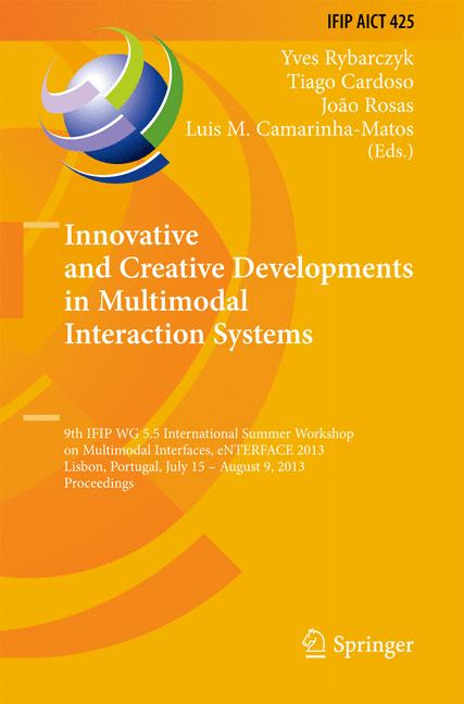Cover of 'Innovative and Creative Developments in Multimodal Interaction Systems'