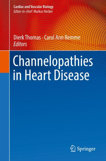 Cover of 'Channelopathies in Heart Disease'