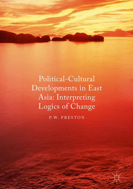 Cover of 'Political Cultural Developments in East Asia'