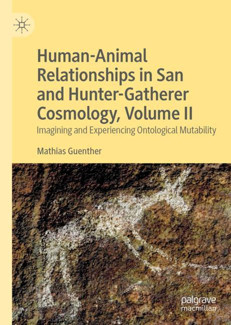 Cover of 'Human-Animal Relationships in San and Hunter-Gatherer Cosmology, Volume II'