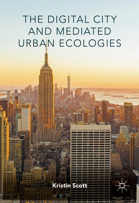 Cover of 'The Digital City and Mediated Urban Ecologies'