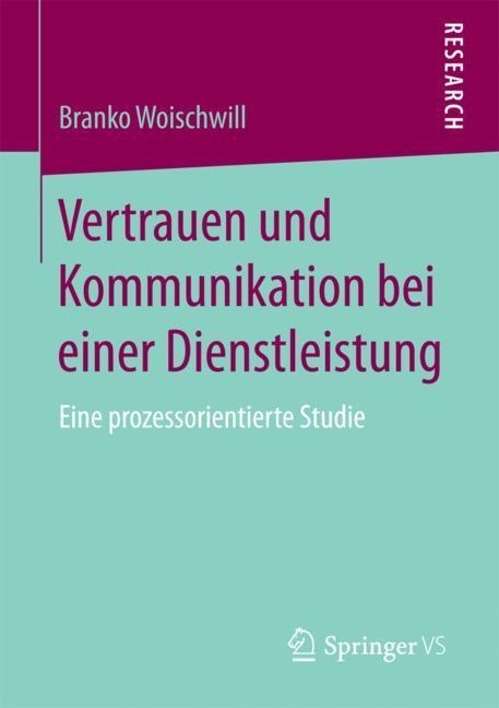 Cover of 'Vertrauen und Kommunikation bei einer Dienstleistung'