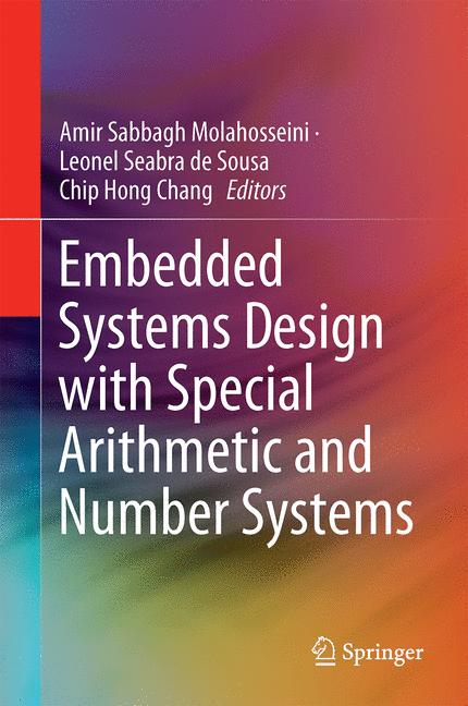 Cover of 'Embedded Systems Design with Special Arithmetic and Number Systems'