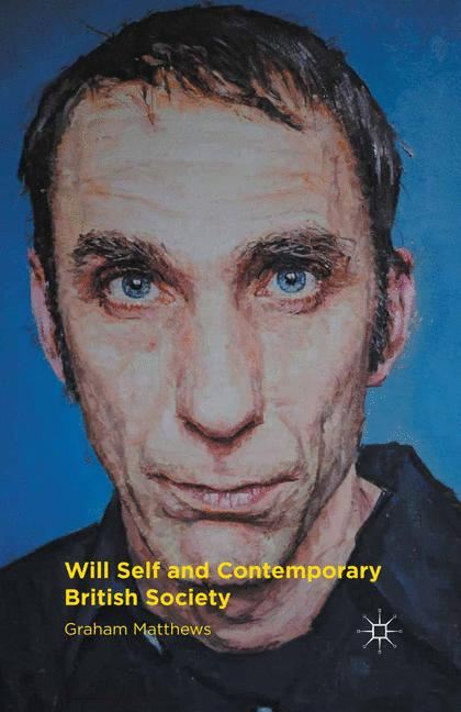 Cover of 'Will Self and Contemporary British Society'