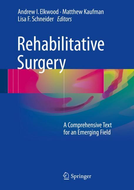 Cover of 'Rehabilitative Surgery'