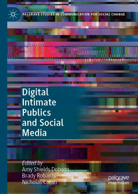 Cover of 'Digital Intimate Publics and Social Media'