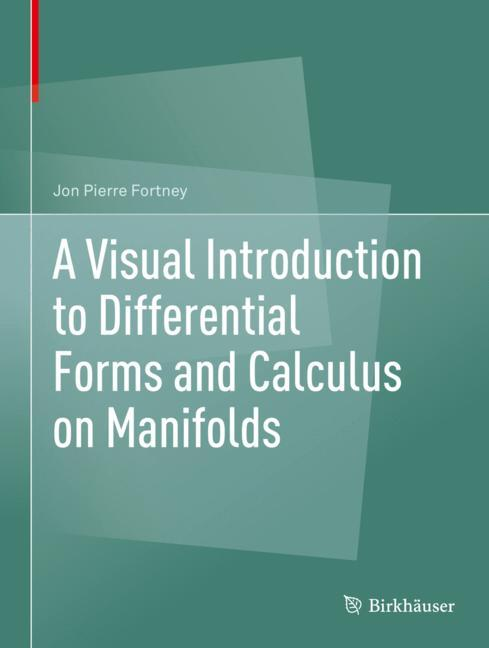 Cover of 'A Visual Introduction to Differential Forms and Calculus on Manifolds'