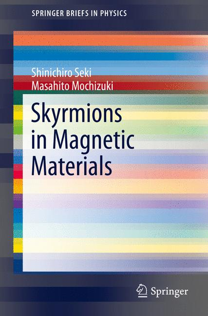 Cover of 'Skyrmions in Magnetic Materials'