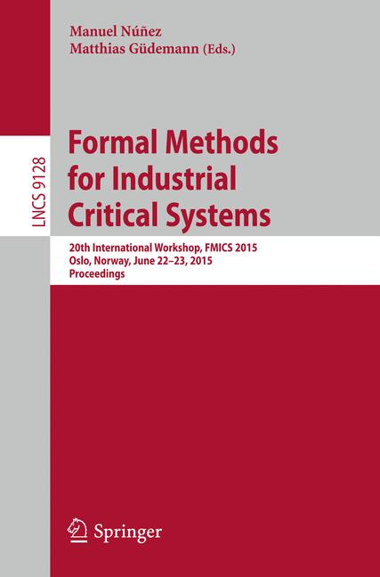 Cover of 'Formal Methods for Industrial Critical Systems'