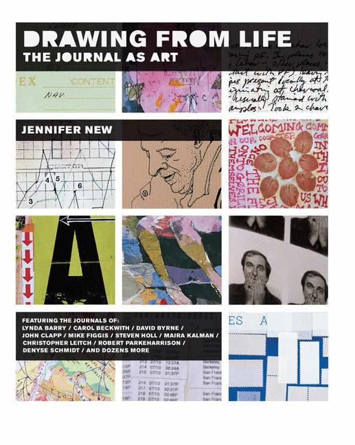 Cover of 'Drawing from life : the journal as art'