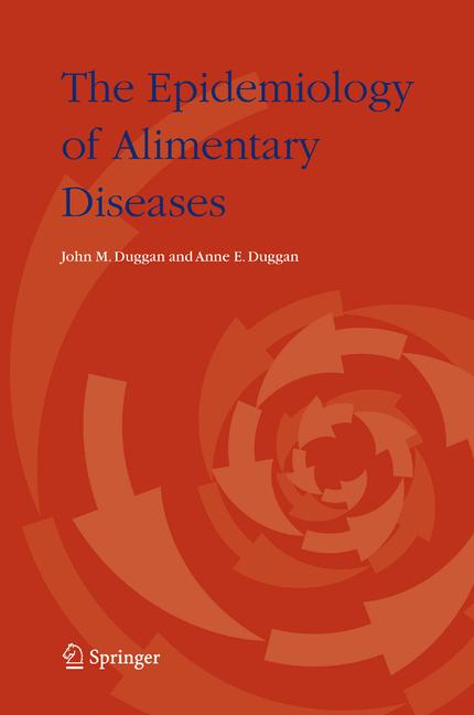 Cover of 'The epidemiology of alimentary diseases'