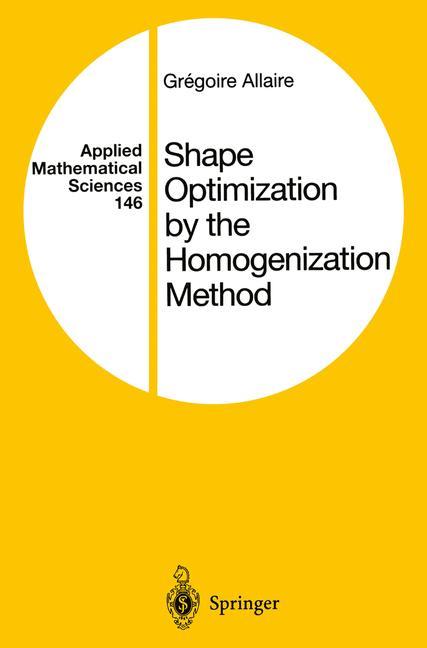 Cover of 'Shape Optimization by the Homogenization Method'