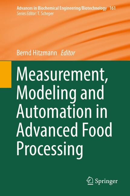 Cover of 'Measurement, Modeling and Automation in Advanced Food Processing'