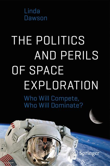 Cover of 'The Politics and Perils of Space Exploration'