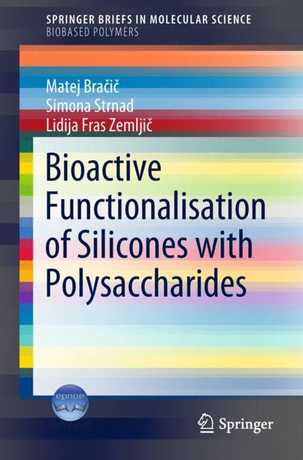 Cover of 'Bioactive Functionalisation of Silicones with Polysaccharides'