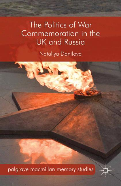 Cover of 'The Politics of War Commemoration in the UK and Russia'