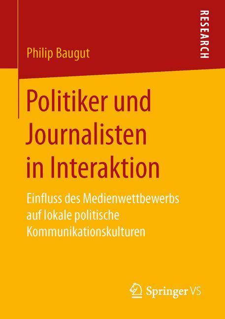 Cover of 'Politiker und Journalisten in Interaktion'