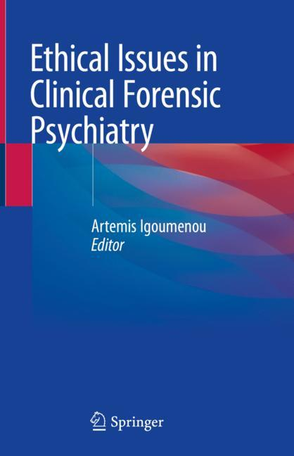 Cover of 'Ethical Issues in Clinical Forensic Psychiatry'