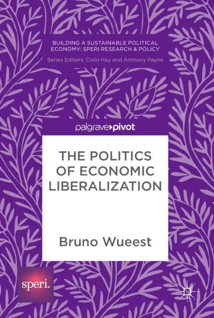 Cover of 'The Politics of Economic Liberalization'