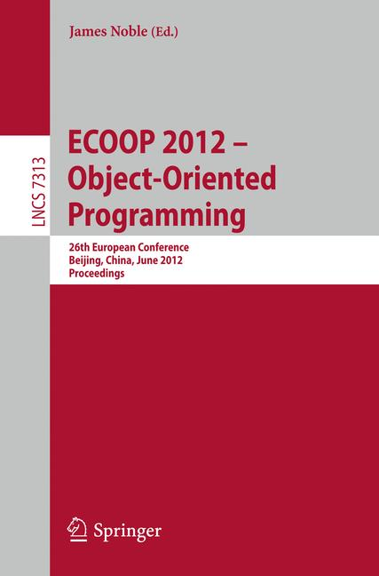 Cover of 'ECOOP 2012 – Object-Oriented Programming'