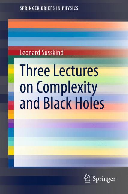 Cover of 'Three Lectures on Complexity and Black Holes'