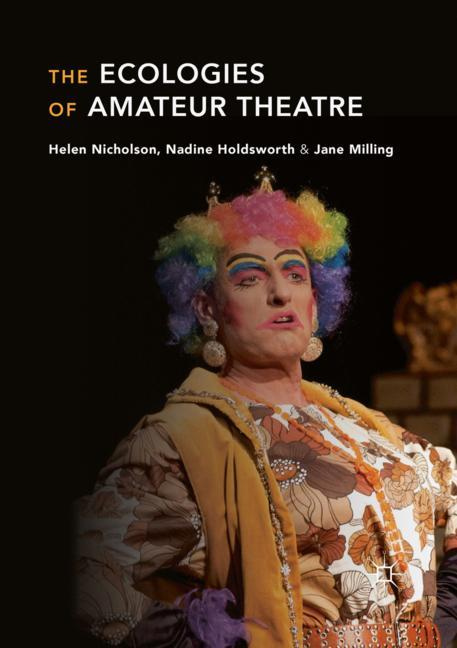 Cover of 'The Ecologies of Amateur Theatre'