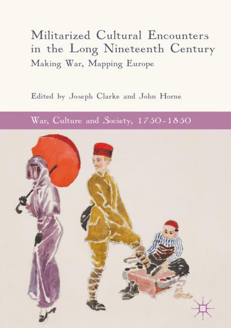 Cover of 'Militarized Cultural Encounters in the Long Nineteenth Century'