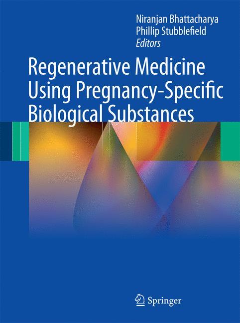 Cover of 'Regenerative Medicine Using Pregnancy-Specific Biological Substances'