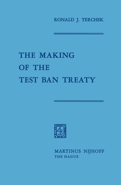 Cover of 'The Making of the Test Ban Treaty'