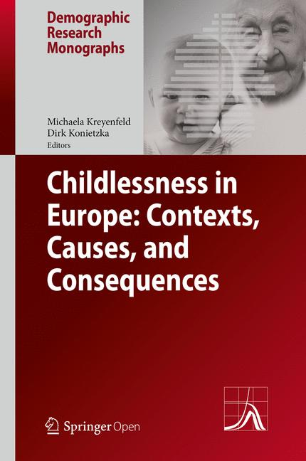 Cover of 'Childlessness in Europe: Contexts, Causes, and Consequences'
