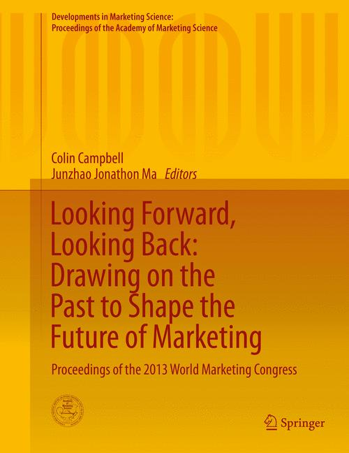 Cover of 'Looking Forward, Looking Back: Drawing on the Past to Shape the Future of Marketing'