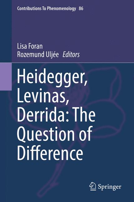 Cover of 'Heidegger, Levinas, Derrida: The Question of Difference'